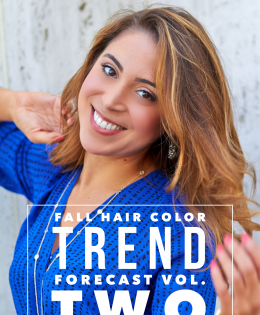 Master Colorist's Fall Hair Color Trend Forecast Vol. Two