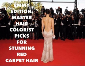 Emmy Awards Edition: Master Hair Colorist Picks for Stunning Red Carpet Hair