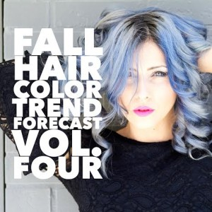 Master Colorist's Fall Hair Color Trend Forecast Vol. Four