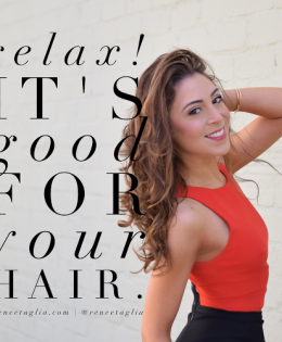 Best Kept Secret for Beautiful Hair: Relaxation