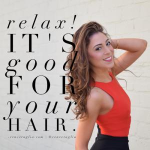 Best Kept Secret for Beautiful Hair: Relaxation